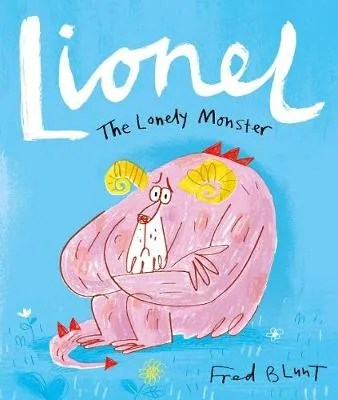 Lionel The Lonely Monster by Fred Blunt
