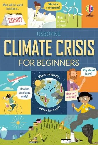 Climate Crisis for Beginners – For Beginners by  Andy Prentice & Eddie Reynolds ill. El Primo Ramon
