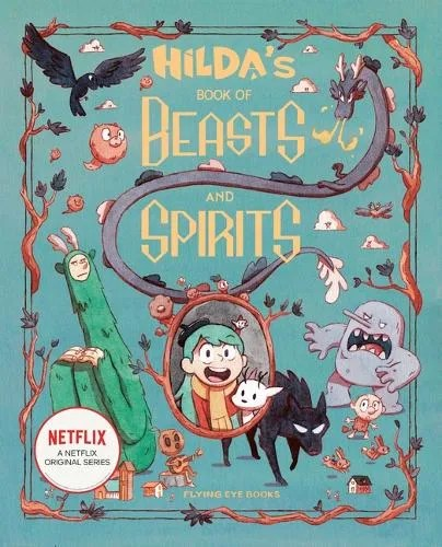 Hilda's Book of Beasts and Spirits by Emily Hibbs ill. Jason Chan P.L.