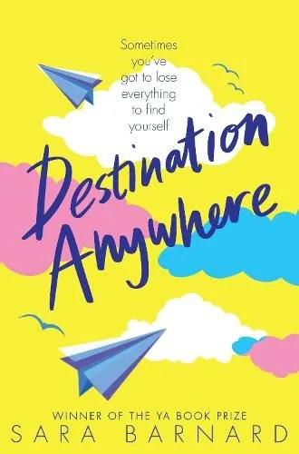 Destination Anywhere by Sara Barnard ill. Christiane Furtges