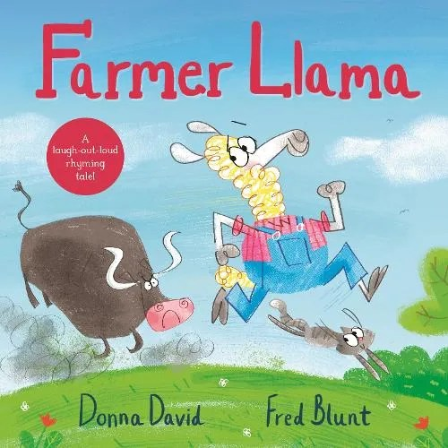 Farmer Llama by Donna David ill. Fred Blunt