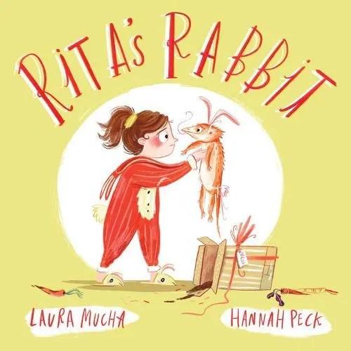 Rita's Rabbit by Laura Mucha ill. Hannah Peck
