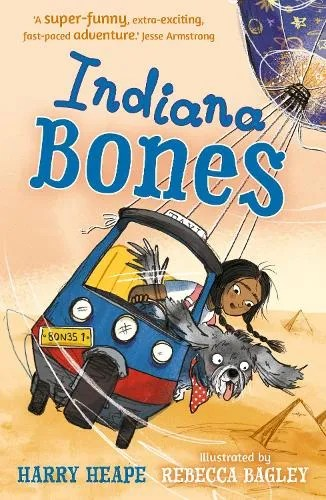 Indiana Bones by Harry Heape ill. Rebecca Bagley
