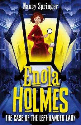 Enola Holmes 2: The Case of the Left-Handed Lady by Nancy Springer