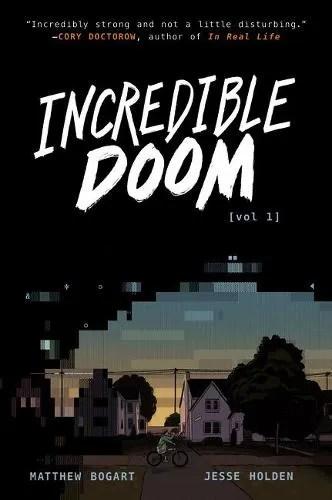 Incredible Doom – Incredible Doom 1 by Matthew Bogart and Jesse Holden