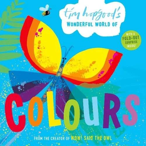 Tim Hopgood's Wonderful World of Colours by Tim Hopgood