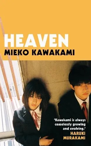 Heaven by Mieko Kawakami
