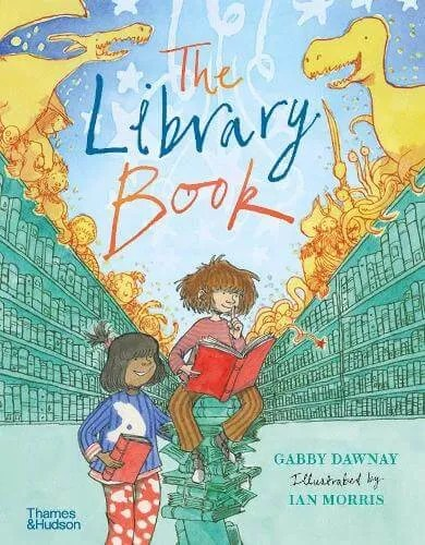 The Library Book by Gabby Dawnay ill. Ian Morris