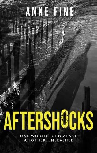 Aftershocks by Anne Fine