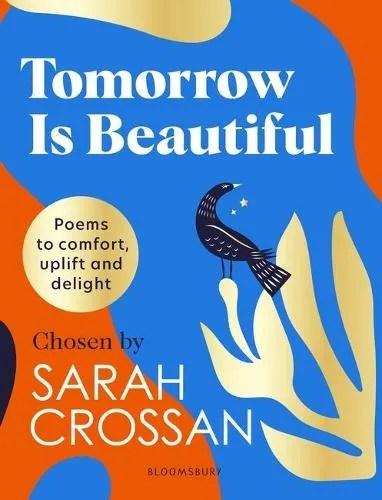 Tomorrow Is Beautiful ed. Sarah Crossan