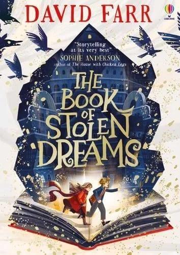 The Book of Stolen Dreams by David Farr ill. Kristina Kister