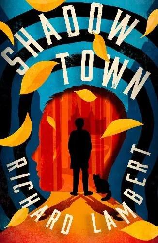 Shadow Town by Richard Lambert