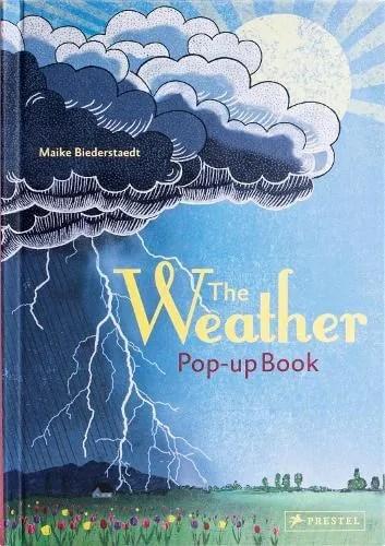 The Weather: Pop-up Book by Maike Biederstadt