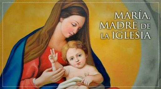 """Hoy se celebra por primera vez la memoria de """"María, Madre de la Iglesia"""