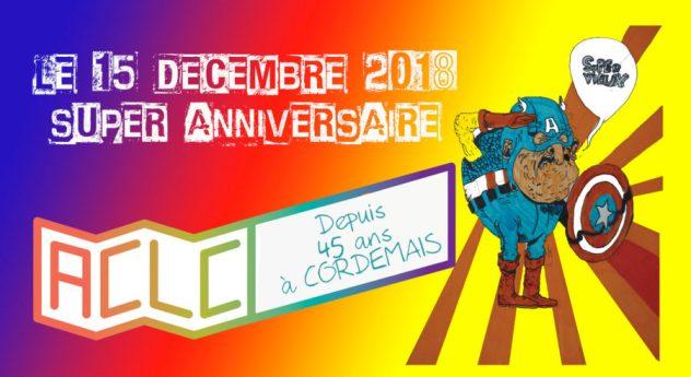 ANNIVERSAIRE 45 ANS DE L'ACLC !!!