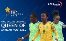 CAF Awards: Between Oshoala, Kgatlana and Ordega