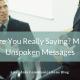 Mastering Unspoken Messages