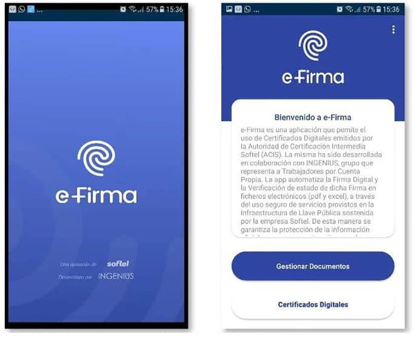 La empresa productora de software Softel, en alianza con el emprendimiento Ingenius, lanzará próximamente la aplicación eFirma, una herramienta para gestionar los certificados digitales emitidos por esa entidad desde el móvil.