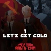 #1 - Let's Get Cold