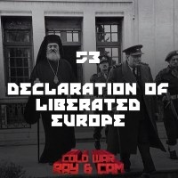 #53 - Declaration of Liberated Europe