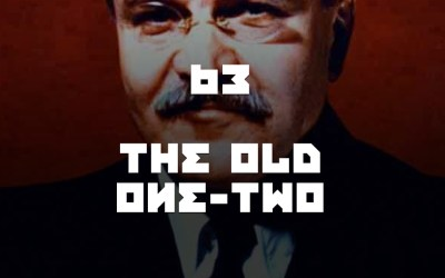 #63 – The Old One-Two