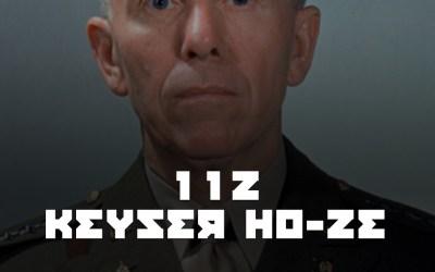#112 Keyser HO-ze