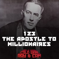 #123 - The Apostle to Millionaires