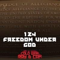 #124 - Freedom Under God