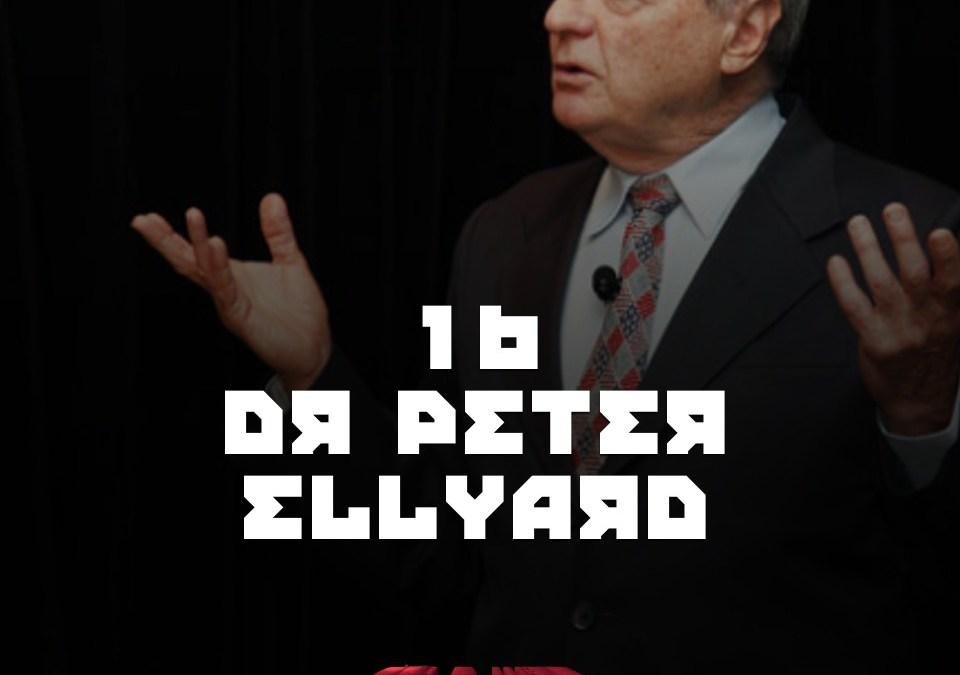 #16 – Dr Peter Ellyard