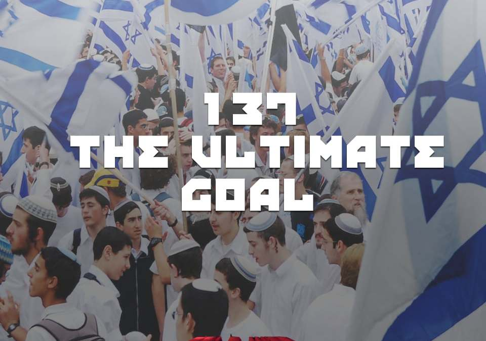 #137 – The Ultimate Goal