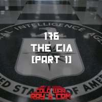#176 - The CIA (part 1)