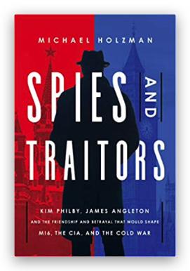 Spies and Traitors, Michael Holzman