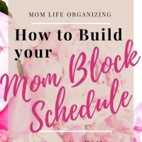 How to Build your Mom Block Schedule | Block Schedule Systems