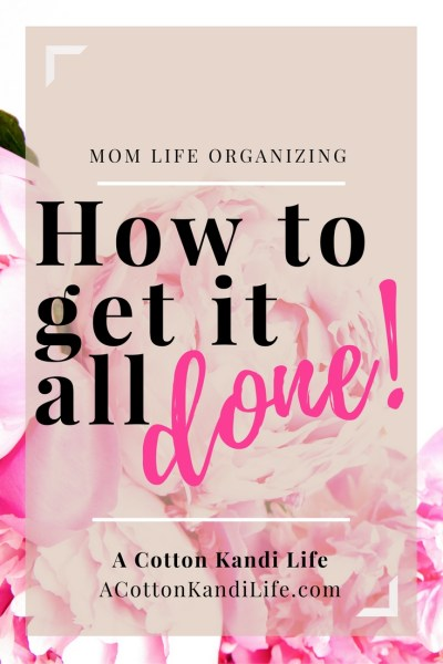 How to get it all done. Mom Organizing Strategies, Schedule Managing, Pomodoro Method, Block Schedule Systems, Building a Schedule. How to increase your Productivity at home