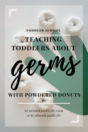 Teaching Toddlers about Germs and how the Spread, Toddler School Hygiene Unit from A Cotton Kandi Life. Teaching Hygiene and Handwashing