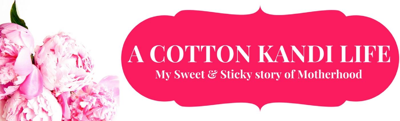 A Cotton Kandi Life