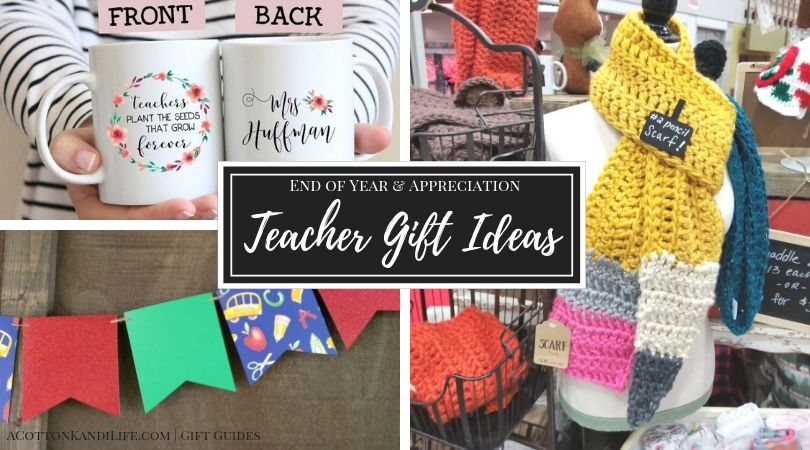 Teacher Gift Ideas End Of Year Appreciation A Cotton