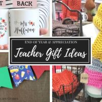 Teacher Gift Ideas | End of Year & Appreciation