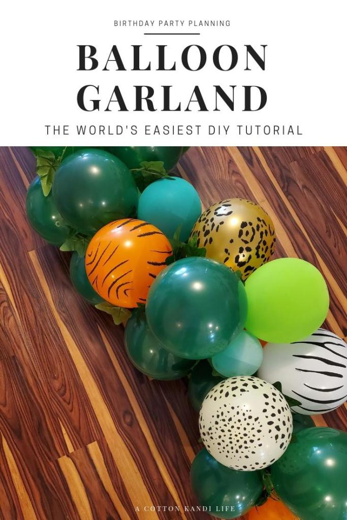 Complete Tutorial on How to Make a Balloon Garland for a Birthday Party. Read all about it in my DIY Tutorial and the secret tool I used to make it the easiest part of the entire party!  . Birthday Party Balloon Garland DIY. How to make a Balloon Banner. Balloon Garland Backdrop for Birthdays. How to make Balloon Garlands. Safari Birthday Party Ideas. Let's Get Wild Jungle Party. Floral Balloon Garlands