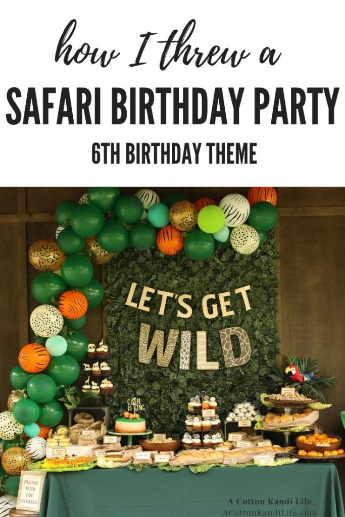 Let's get WILD and talk about how I threw a Safari Birthday Party for my son's 6th birthday theme. From the Safari Birthday Party Games to Safari Birthday Party Food Ideas we've got them all.  * Jungle Birthday Party Decorations. Safari Birthday Party Ideas. Safari Baby Shower Ideas. Safari Birthday Party Food Tables