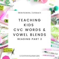 Teaching CVC Words & Vowel Blends | Reading Pt 2