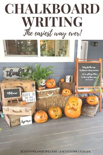 Chalkboard Lettering can be intimidating, but oh so fun! That's why I wrote up this quick and easy, DIY Chalkboard Writing Tutorial. If you want Chalkboard Writing Ideas, designs or quotes find them here for the fall and holidays too.  . Fall Porch Ideas, Fall Chalkboard Quotes, Cute Fall Doorways.