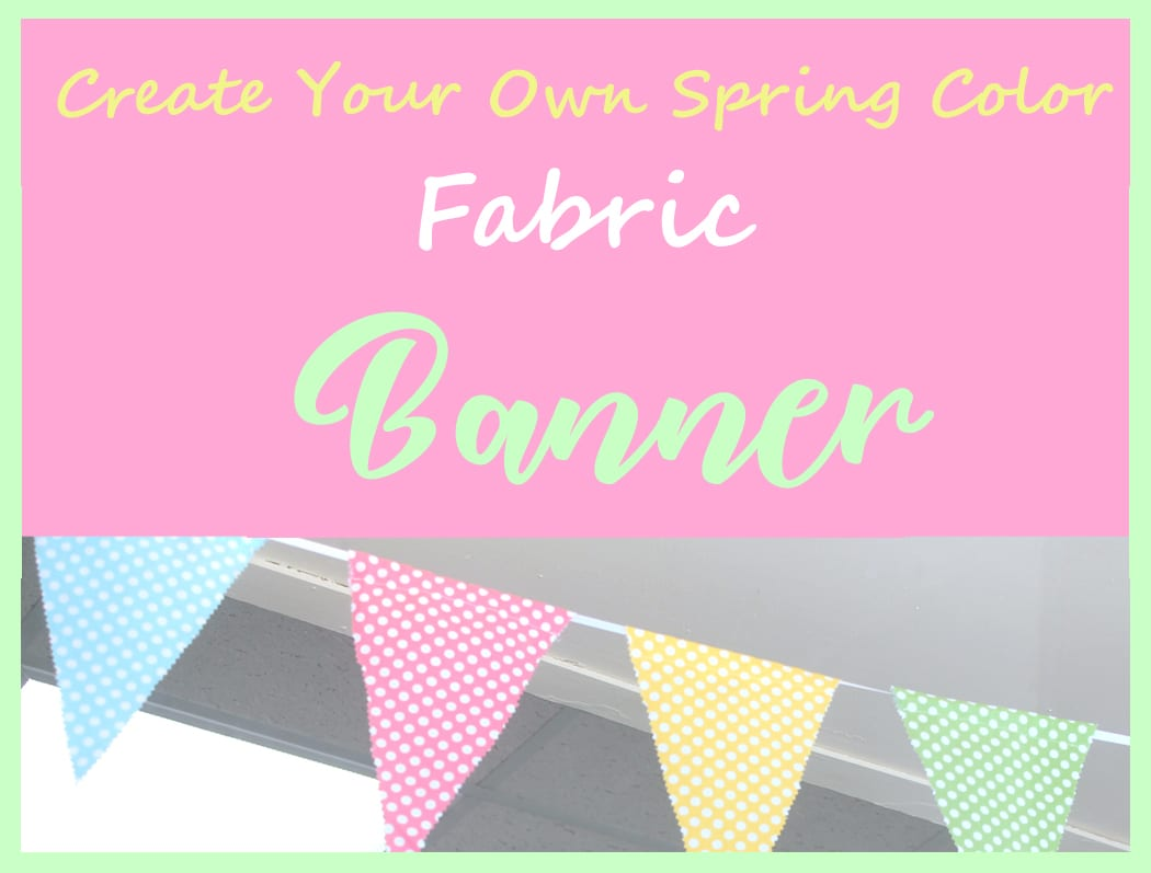 Colorful Spring Fabric Banner