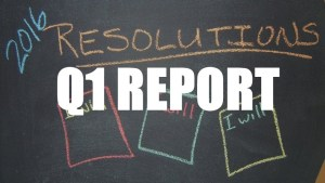 2016 Resolutions – Q1 Report