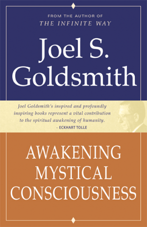 """Image of the book """"Awakening Mystical Consciousness"""" by Joel Goldsmith."""