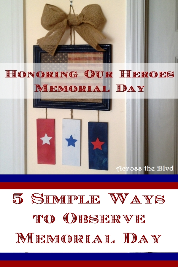 5 Ways to Observe Memorial Day