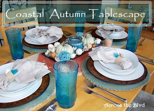 Coastal Autumn Tablescape and Breakfast Nook