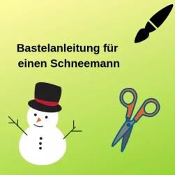 Bastelanleitung für einen Schneemann
