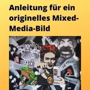 Anleitung für ein originelles Mixed-Media-Bild