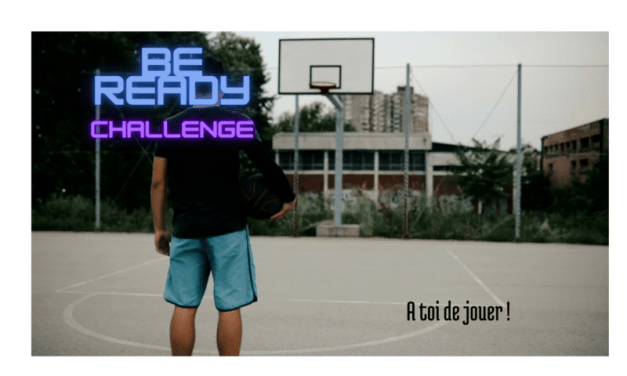 [Be READY] Tous les défis